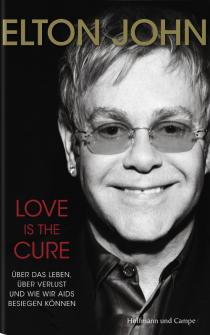 Elton John: LOVE IS THE CURE