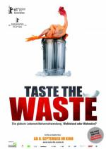 Taste The Waste. Ein Film von Valentin Thurn. 2011