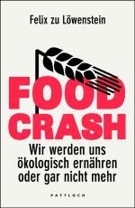 Felix zu Löwenstein, Food Crash